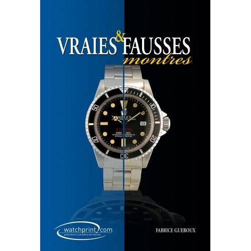 Vraies et fausses montres par Fabrice Guéroux